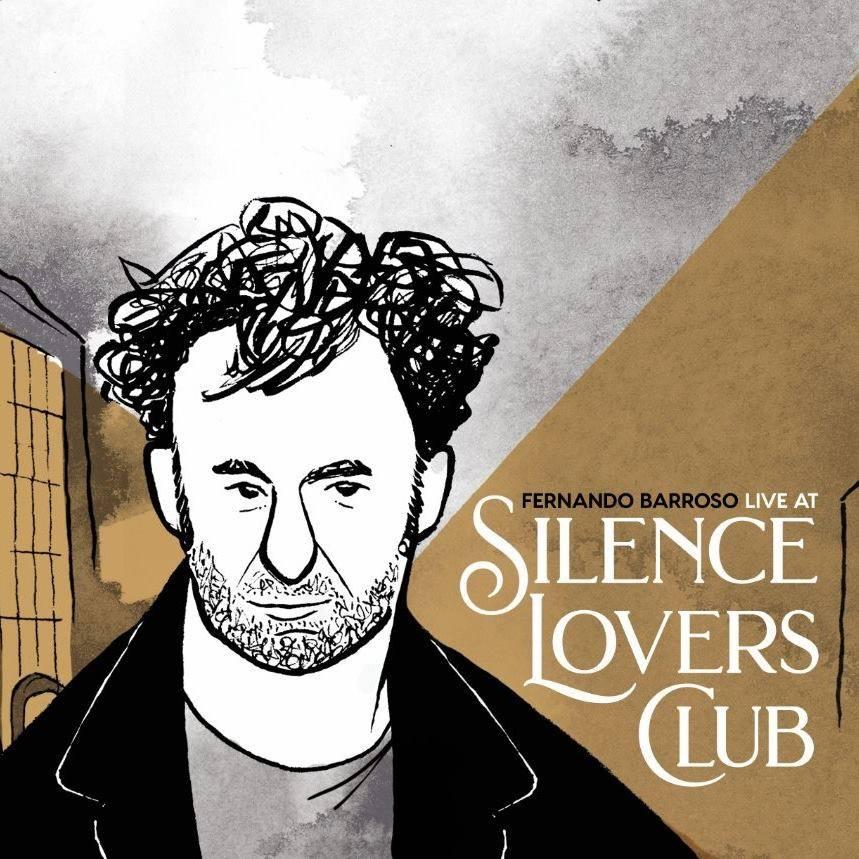 Fernando Barroso continúa carreira en solitario con <i>Silence Lovers Club</i>