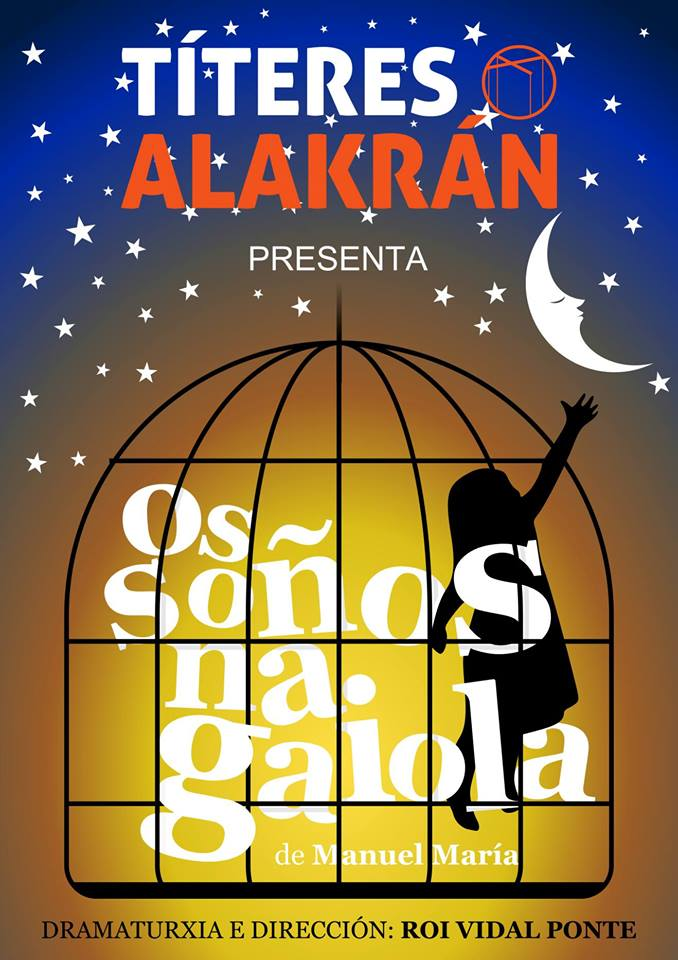Galaxia presenta unha <i>Antoloxía Poética</i> e Títeres Alakrán <i>Os soños na gaiola</i>