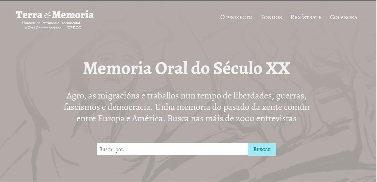 O portal <i>Terra e Memoria</i> compila a memoria oral do século XX