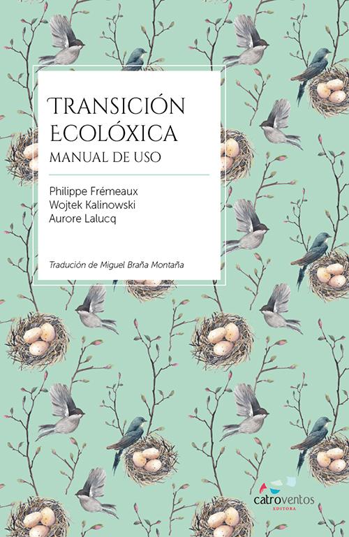 Presenta hoxe en Vigo o seu primeiro título, <i>Transición ecolóxica</i>