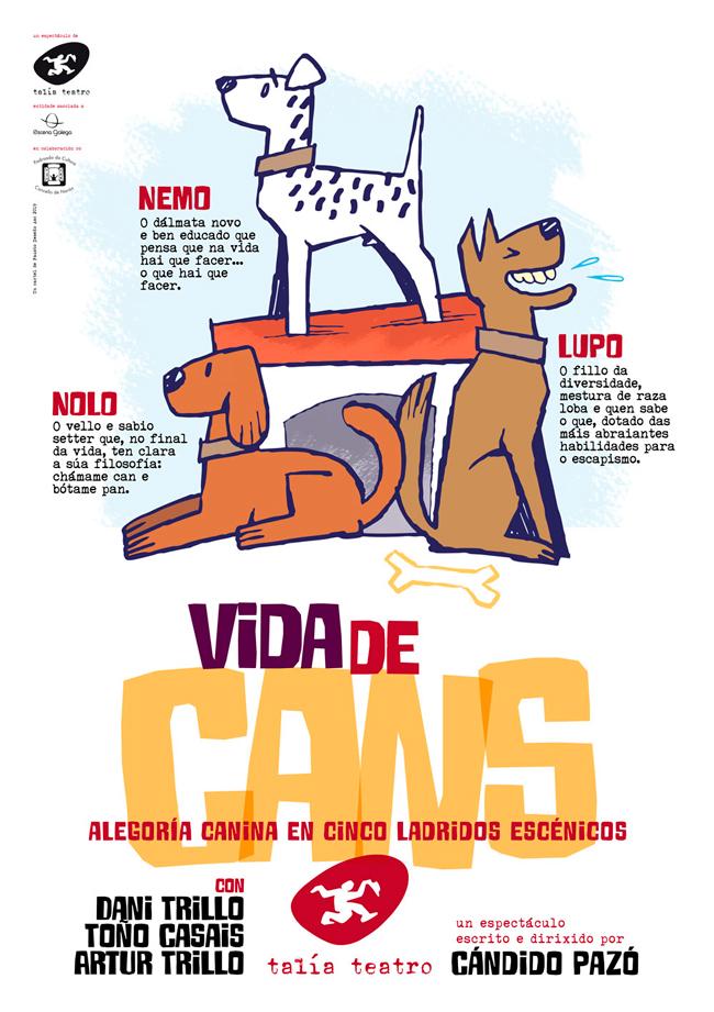 Talía Teatro estrea 'Vida de cans' de Cándido Pazó