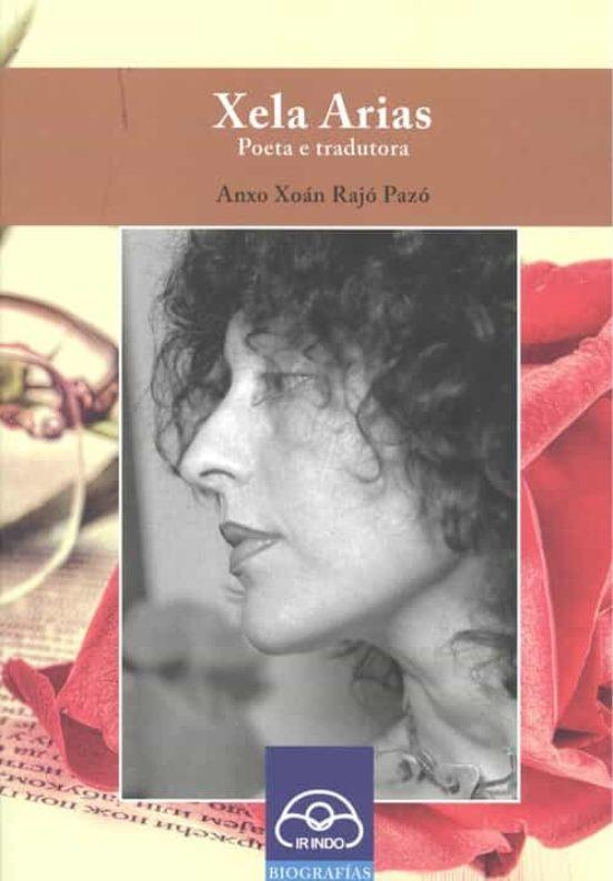 O fanzine <i>Xelas Arias desde as marxes</i> recolle diferentes voces sobre a autora