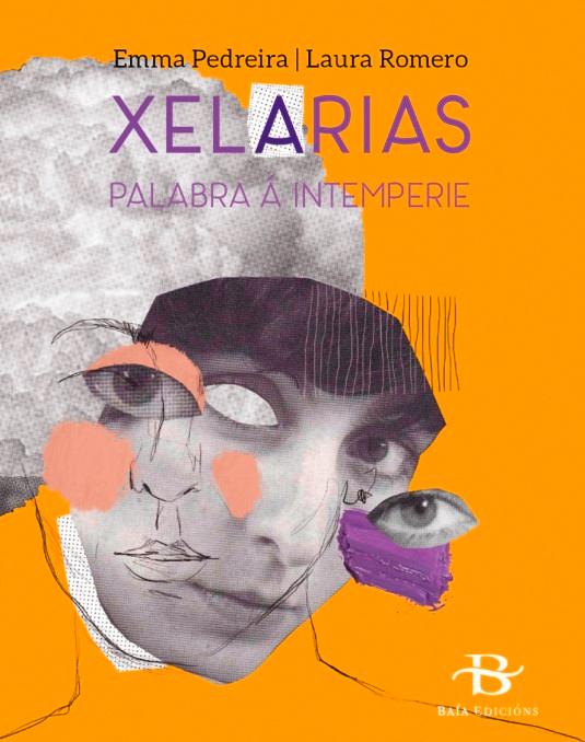 Baía Edicións presenta o libro 'XelArias. Palabra á intemperie'