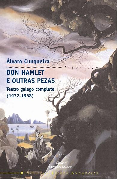 Portada de Don Hamlet e outras pezas. Teatro galego completo. 1932-1968