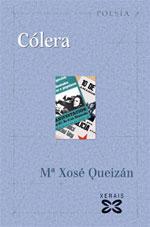 Portada de Cólera. Autor   María Xosé Queizán