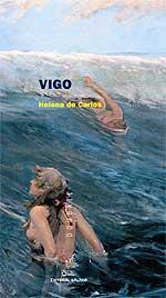 Portada de Vigo. Autor