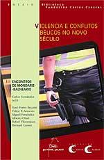 Portada de Violencia e conflitos bélicos no novo século. Autor   Carlos Fernández