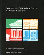 Portada de Son para a «Unión Barcalesa de La Habana» (1907-2007). Autor
