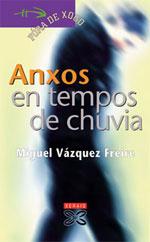 Portada de Anxos en tempos de chuvia. Autor   Miguel Vázquez Freire
