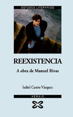 Portada de Reexistencia. A obra de Manuel Rivas. Autor