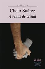 Portada de A Venus de cristal. Autor   Chelo Suárez Muíños