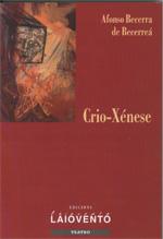 Portada de Crio- Xénese. Autor   Afonso Becerra de Becerreá