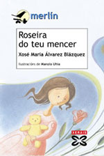 Portada de Roseira do teu mencer. Autor