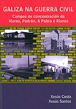 Portada de Galiza na Guerra Civil. Autor   Xesus Santos Suárez
