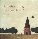 Portada de A casiña de chocolate. Autor   Pablo Auladell