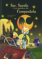 Portada de Sar, Sarela e os monstros de Compostela. Autor   Kiko Da Silva