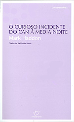 Portada de O curioso incidente do can á media noite. Autor   Mark Haddon
