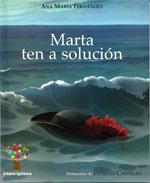 Portada de Marta ten a solución. Autor   Patricia Castelao