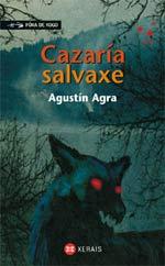 Portada de Cazaría salvaxe. Autor   Agustín Agra