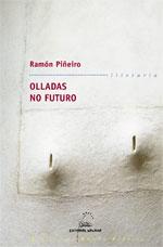 Portada de Olladas no futuro. Autor   Ramón Piñeiro