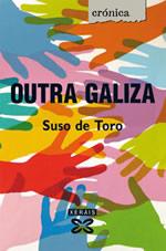 Portada de Outra Galiza. Autor   Suso de Toro