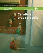 Portada de Carolina e os caracois. Autor   Xosé Tomás