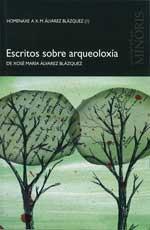 Portada de Escritos sobre arqueoloxía. Autor   Xosé María Álvarez Blázquez