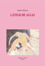 Portada de Látego de algas. Autor   Antón Reixa