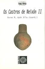 Portada de Os Castros de Neixón II. Autor   Xurxo M. Ayán Vila