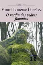 Portada de O xardín das pedras flotantes. Autor   Manuel Lourenzo González