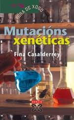 Portada de Mutacións xenéticas. Autor   Fina Casalderrey