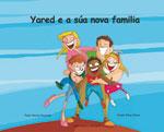 Portada de Yared e a súa nova familia. Autor   Pablo Álvarez Rosendo
