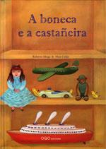 Portada de A boneca e a castañeira. Autor   Roberto Aliaga