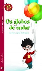 Portada de Os globos de andar. Autor   Xavier López Rodríguez