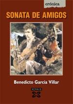 Portada de Sonata de amigos. Autor   Benedicto García Villar