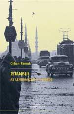 Portada de Istambul. As lembranzas e a cidade. Autor   Orhan Pamuk