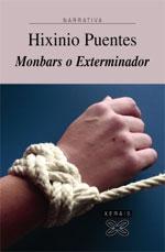 Portada de Monbars o Exterminador. Autor   Hixinio Puentes Novo