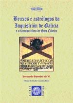 Portada de Bruxos e astrólogos da Inquisición de Galicia e o famoso libro de San Cibrán.. Autor   Clodio González Pérez
