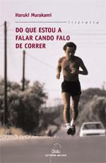 Portada de Do que estou a falar cando falo de correr. Autor   Haruki Murakami