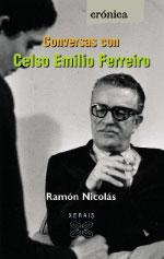 Portada de Conversas con Celso Emilio Ferreiro. Autor   Ramón Nicolás Rodríguez