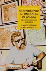 Portada de Do sentimento á conciencia de Galicia Correspondencia (1961-1984). Autor   Ramón Piñeiro