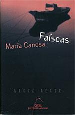 Portada de Faíscas. Autor   María Canosa