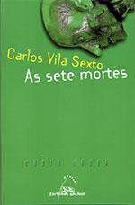 Portada de As sete mortes. Autor   Carlos Vila Sexto