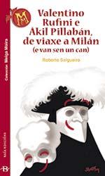 Portada de Valentino Rufini e Âkil Pillabán, de viaxe a Milán (e van sen un can). Autor