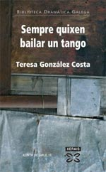 Portada de Sempre quixen bailar un tango. Autor   Teresa González Costa