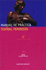 Portada de Manual de práctica teatral feminista. Autor   Elaine Aston