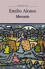 Portada de Mercurio. Autor   Emilio Alonso Pimentel