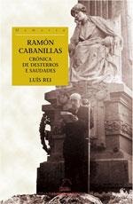 Portada de Ramón Cabanillas. Crónica de desterros e saudades. Autor