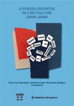 Portada de A poesía infantil no Século XXI (2000-2008). Autor   Marta Neira Rodríguez