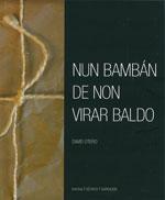 Portada de Nun bambán de non virar baldo. Autor   David Otero